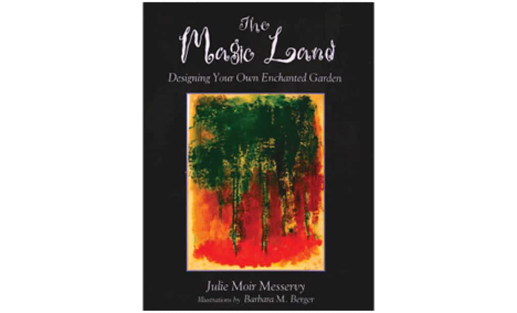 The Magic Land: Designing Your Own Enchanted Garden | Book by JMM
