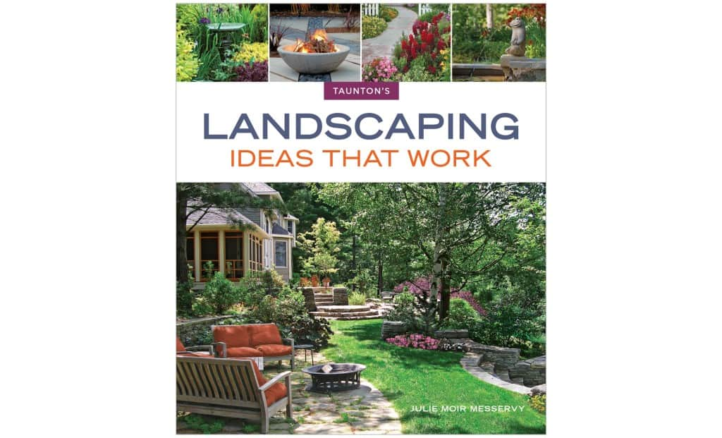 Landscaping Ideas That Work | Book by Julie Moir Messervy